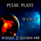 Pulse Plant Orbit