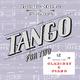 Quadro Nuevo & Chris Gall - Tango for Two: 12 Tangos for Clarinet & Piano