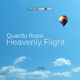 Quardo Rossi Heavenly Flught