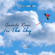 Quardo Rossi In the Sky