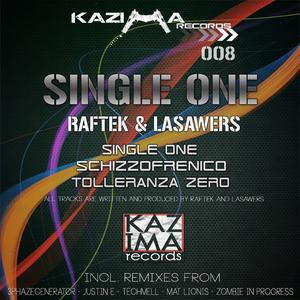 Raftek & Lasawers - Single One (Kazima Rec.)