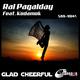 Ral Pagalday feat. Kodamok Glad Cheerful