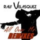 Ralf Velasquez All over Me(Remixes)