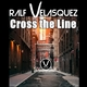 Ralf Velasquez Cross the Line