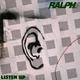 Ralph Listen Up