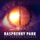 Raspberry Park At Second Glance