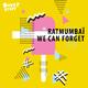 Ratmumbai We Can Forget