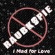 Raubkopie - I Mad for Love