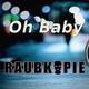 Raubkopie - Oh Baby