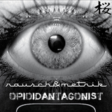 Opioidantagonist by Rausch & Metrik mp3 download