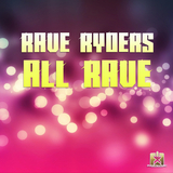 All Rave by Rave Ryders mp3 download