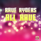 Rave Ryders - All Rave