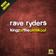 Rave Ryders - Kingz of the Oldskool(Remix Edition)