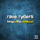 Rave Ryders Kingz of the Oldskool