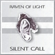 Raven of Light Silent Call