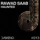Rawad Saab Haunted
