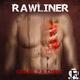 Rawliner - Crack Ya Chest