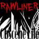Rawliner Obscene Life