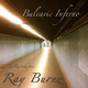 Ray Burnz Balearic Inferno