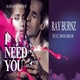Ray Burnz feat. Shaharah I Need You