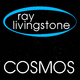 Ray Livingstone Cosmos
