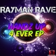 Rayman Rave Handz up 4 Ever EP