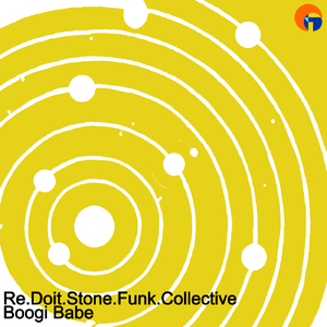 Re.Doit.Stone.Funk.Collective - Boogie Babe (Family House)