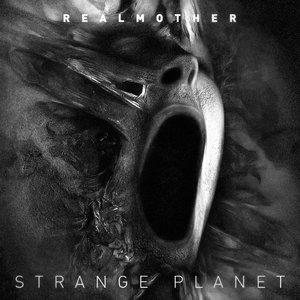 Real Mother - Strange Planet (Shout Records)