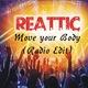 Reattic Move Your Body (Radio Edit)(Radio Edit)