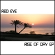 Red Eye Rise of Day Ep