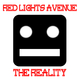 Red Lights Avenue The Reality