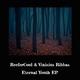 Reefercool & Vinicius Ribbas - Eternal Youth - EP