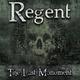 Regent The Last Monument