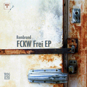 Rembrand - Fckw Frei Ep (Trackord Records)