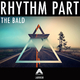 Rhythm Part The Bald