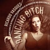 Dancing Bitch by Ricardo Vasques mp3 download