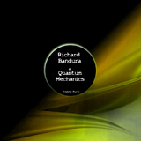 Quantum Mechanics by Richard Bandura mp3 downloads