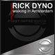 Rick Dyno Walking in Amsterdam
