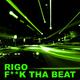 Rigo F**k Tha Beat