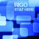 Rigo Stay Here