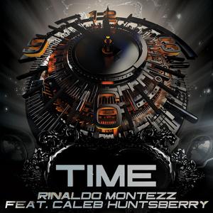 Rinaldo Montezz feat. Caleb Huntsberry - Time (Dmn Records)