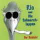 Rio Und Die Schnarchlappen Der Habicht