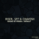 Riser, SP7 & Chavosh - Default / Sound of Persia