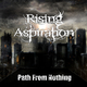 Rising Aspiration Path from Nothing