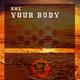 Rml Your Body