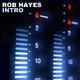 Rob Hayes Intro