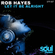 Rob Hayes Let It Be Alright