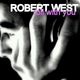 Robert West Roll With You - Igness Remixes