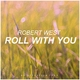 Robert West Roll with You