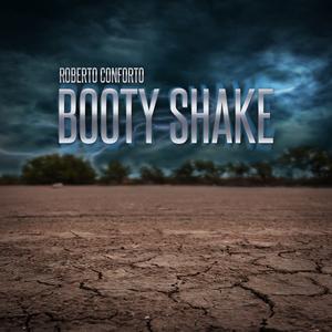 Roberto Conforto - Booty Shake (Groove Banger Records)